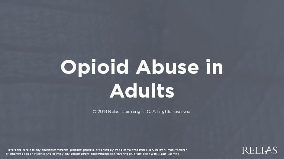 Opioid Abuse in Adults