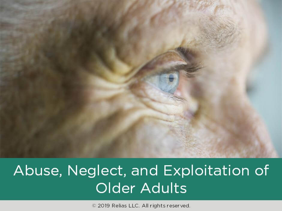 Abuse, Neglect, and Exploitation of Older Adults