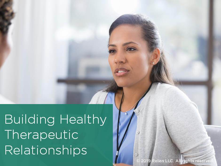 Building Healthy Therapeutic Relationships