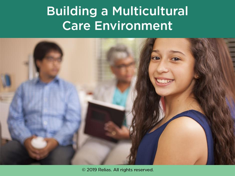 Building a Multicultural Care Environment