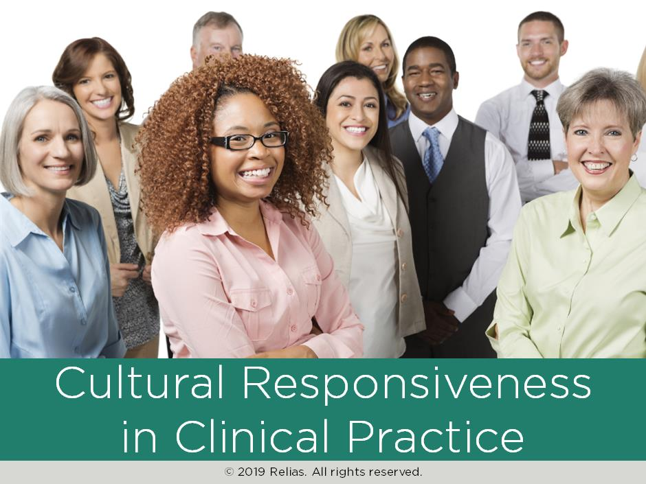 Cultural Responsiveness in Clinical Practice