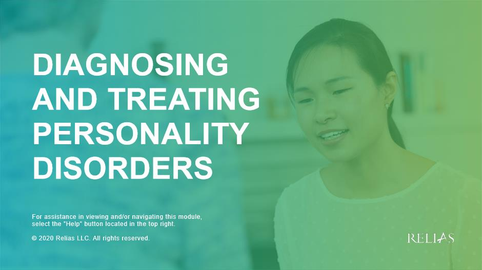 Diagnosing and Treating Personality Disorders