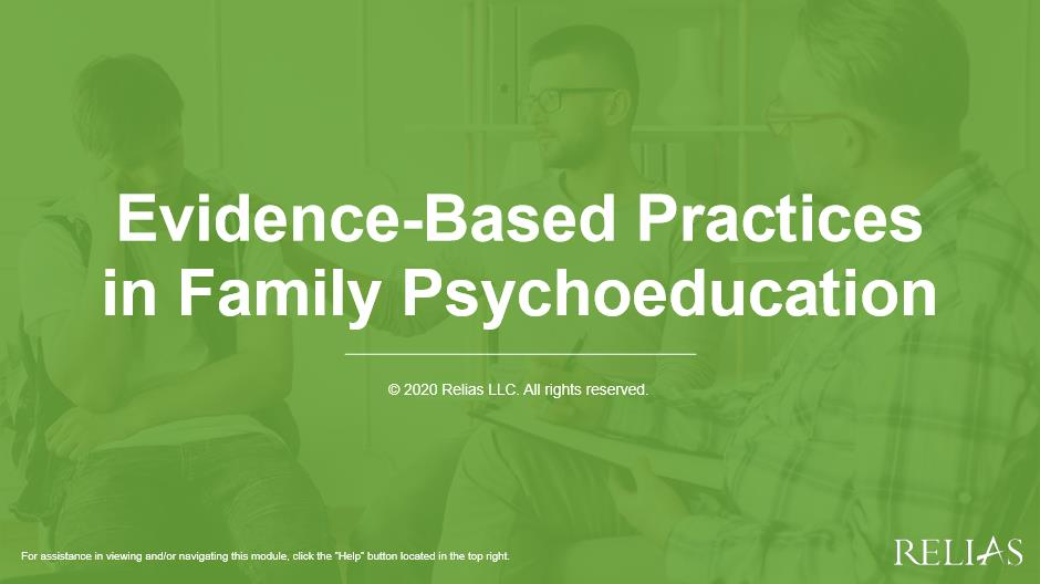 Evidence-Based Practices in Family Psychoeducation