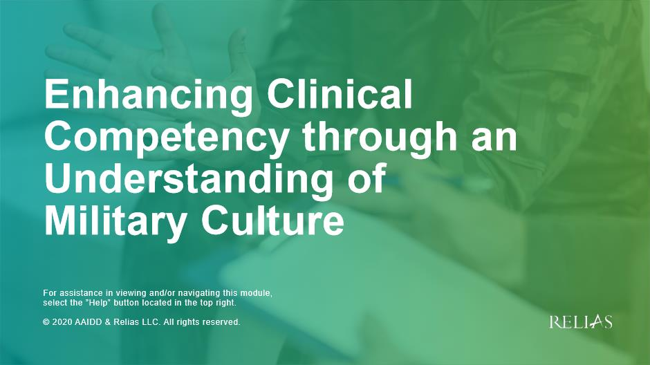 Enhancing Clinical Competency through An Understanding of Military Culture