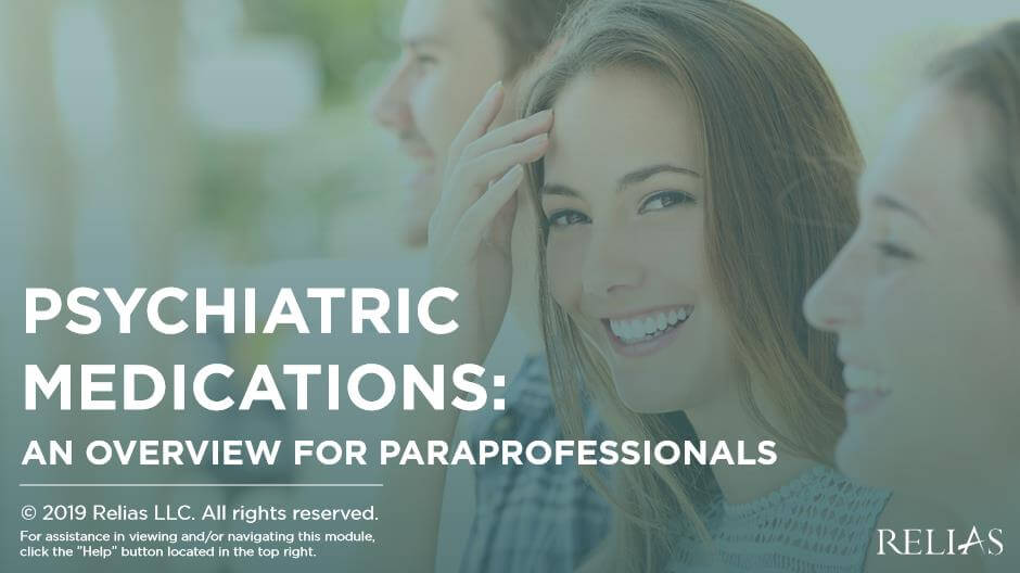 Psychiatric Medications: An Overview for Paraprofessionals