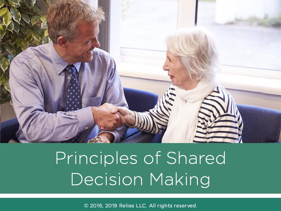 The Principles of Shared Decision Making