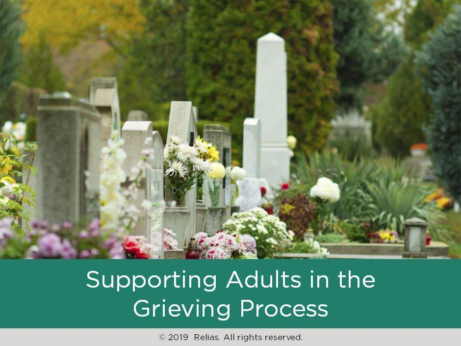 Supporting Adults in the Grieving Process