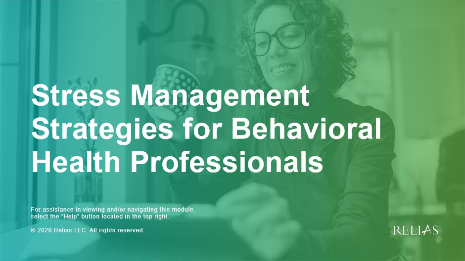 Stress Management Strategies for Behavioral Health Professionals