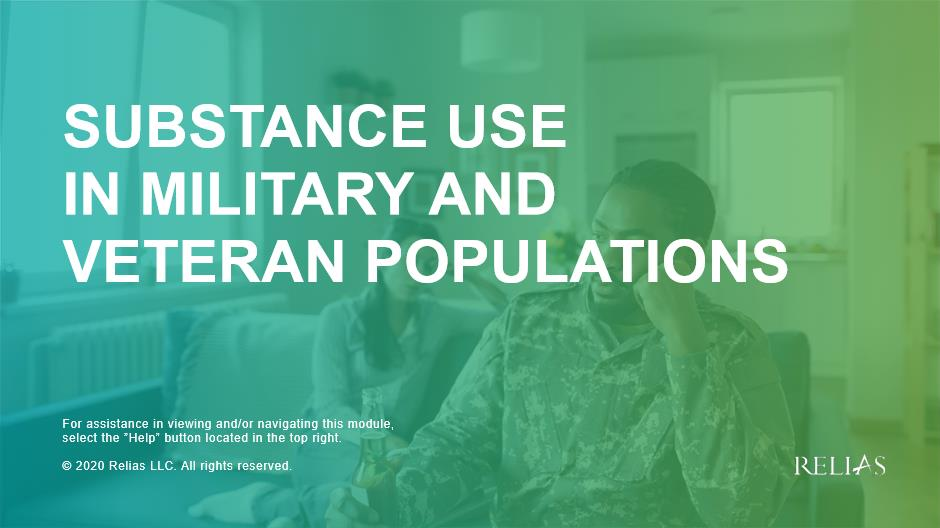 Substance Use in Military and Veteran Populations