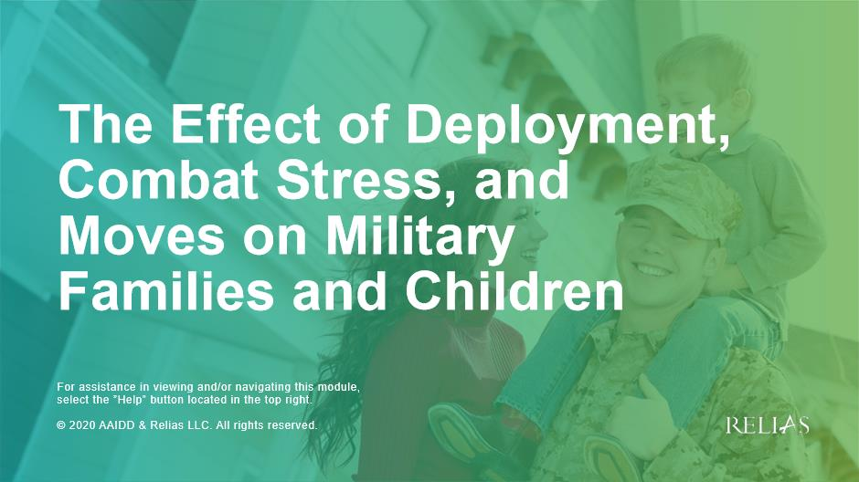 The Effect of Deployment, Combat Stress, and Moves on Families and Children