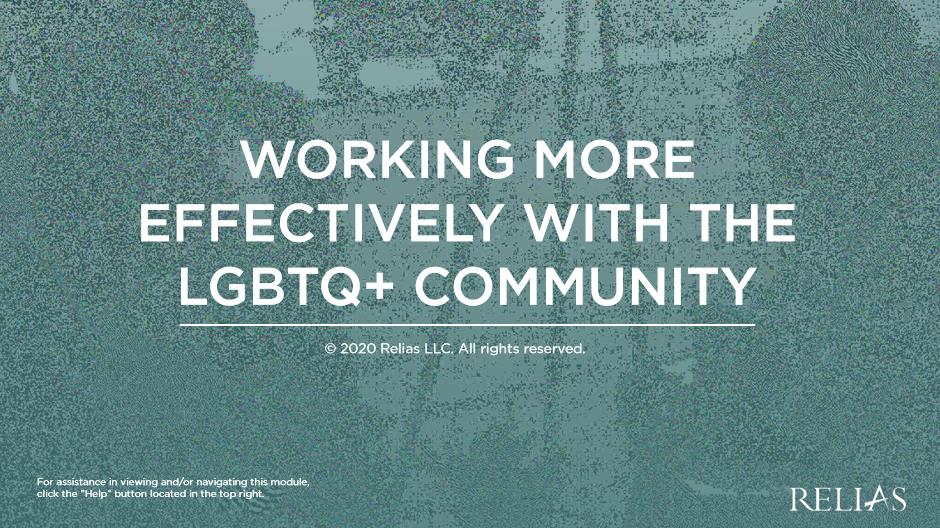 Working More Effectively with the LGBTQ+ Community