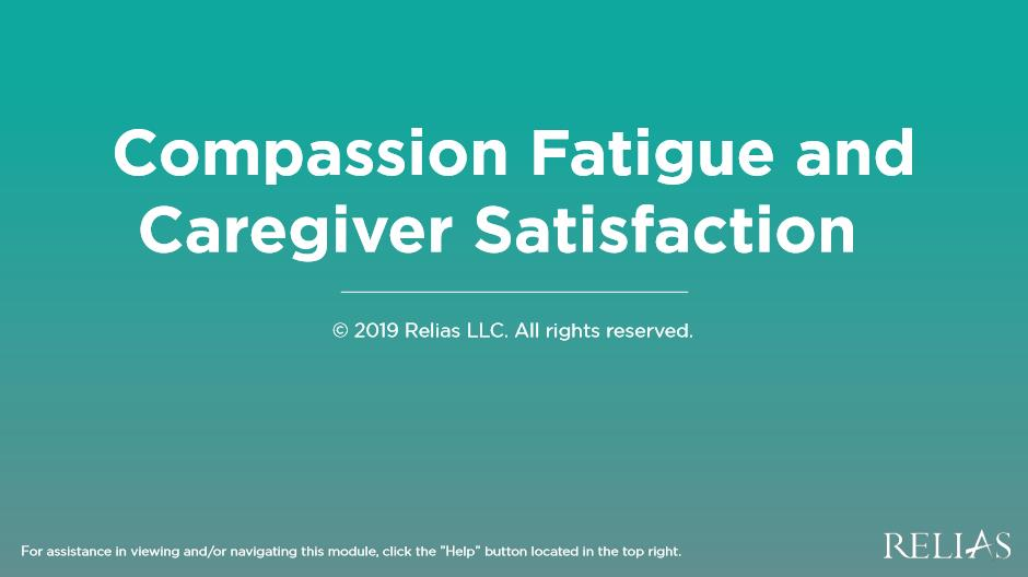 Webinar: Compassion Fatigue and Caregiver Satisfaction