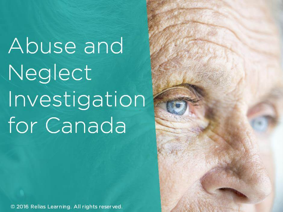 Abuse and Neglect Investigation for Canada