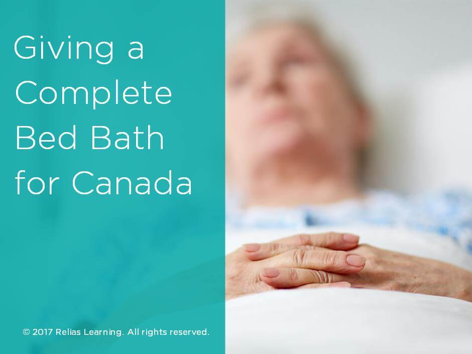 Giving a Complete Bed Bath for Canada