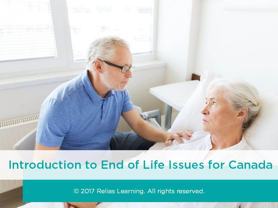 Introduction to End of Life Issues for Canada