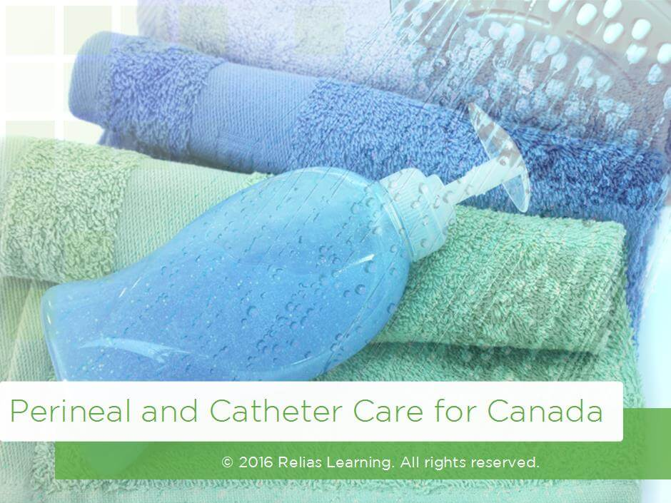 Perineal and Catheter Care for Canada