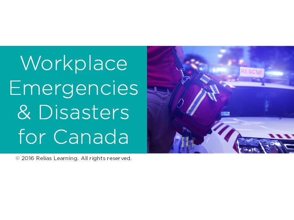 Workplace Emergencies & Disasters for Canada