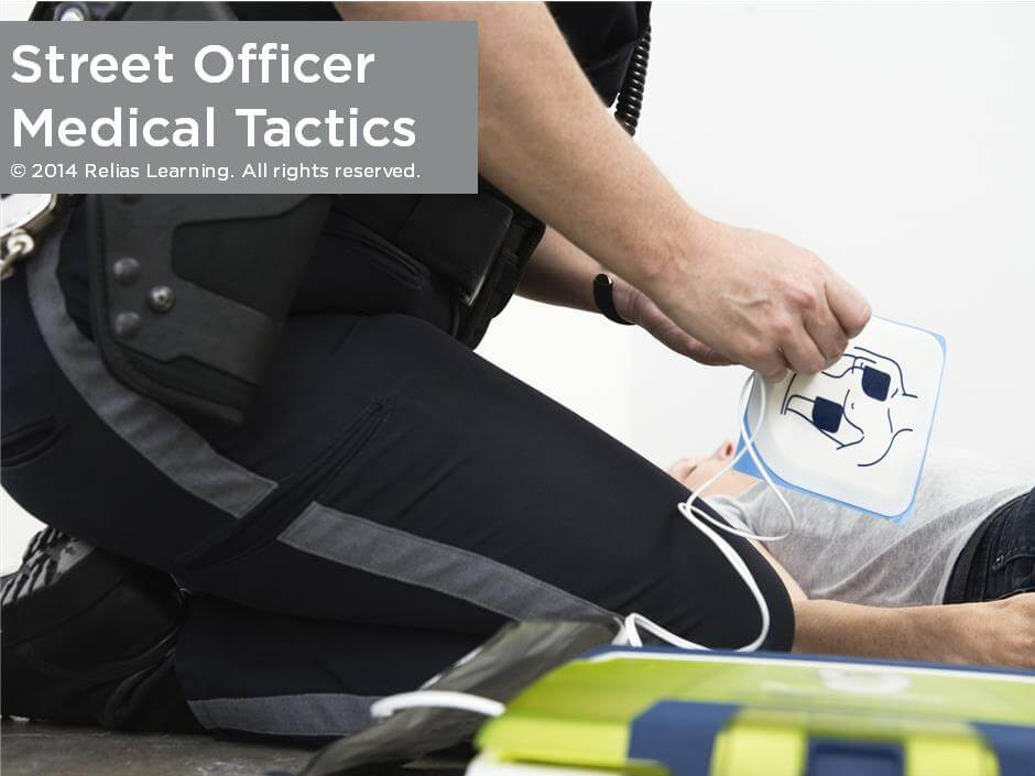 Street Officer Medical Tactics