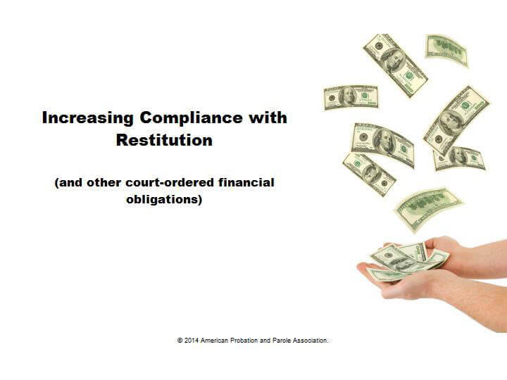 Increasing Compliance with Restitution