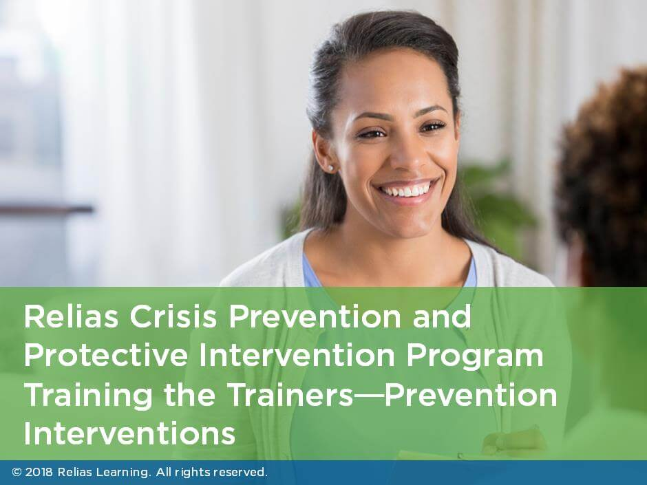 Non-Violent Crisis Intervention: Training the Trainers- Prevention Interventions