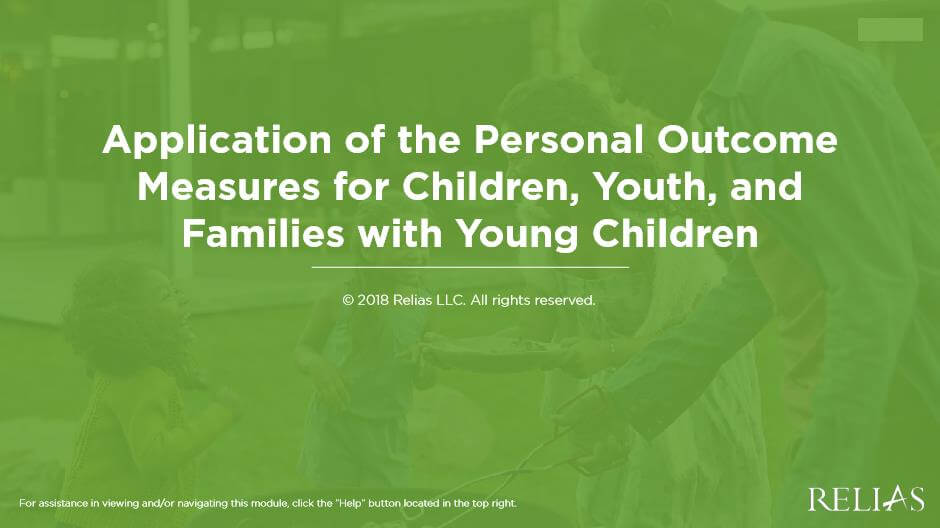 Application of the Personal Outcome Measures® for Families, Children, and Youth