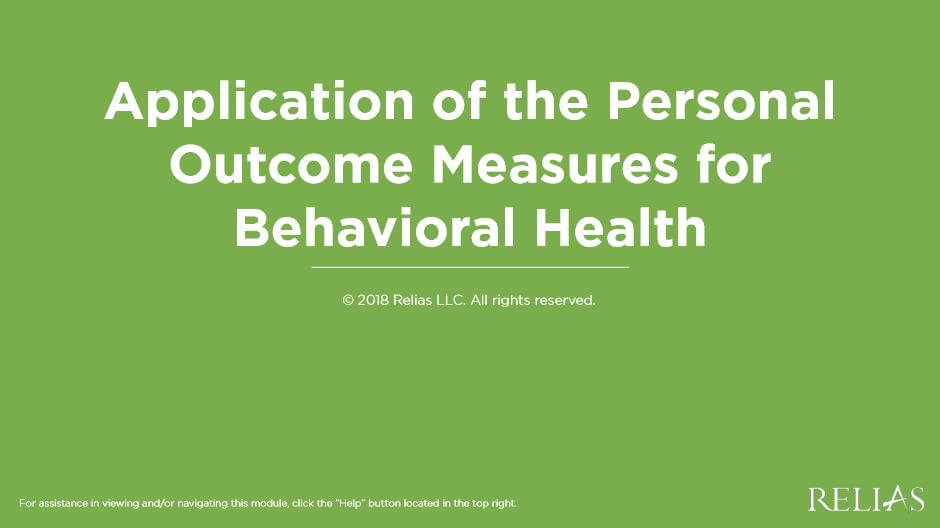 Application of the Personal Outcome Measures for Behavioral Health