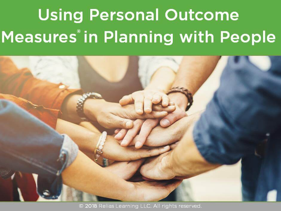 Using Personal Outcome Measures® in Planning for People