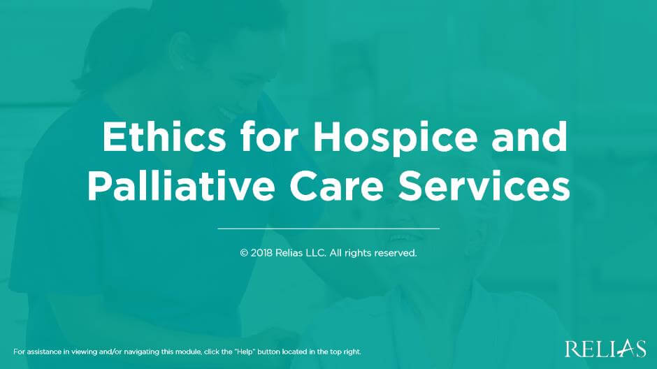 Ethics for Hospice and Palliative Care Services