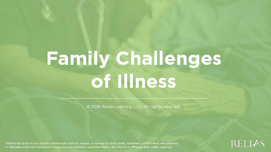 Family Challenges of Illness