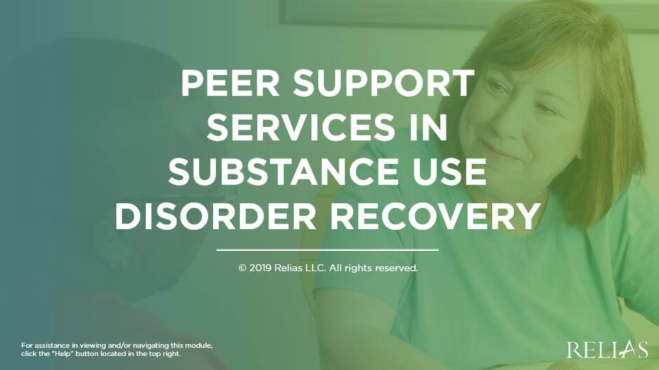 Peer Support Services in Substance Use Disorder Recovery