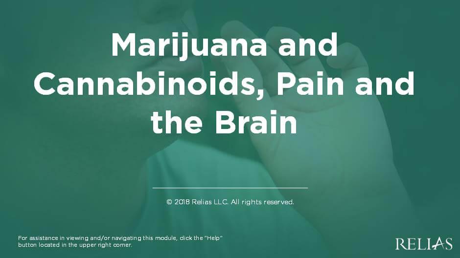 Marijuana and Cannabinoids, Pain and the Brain