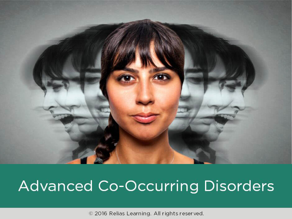 Advanced Co-Occurring Disorders