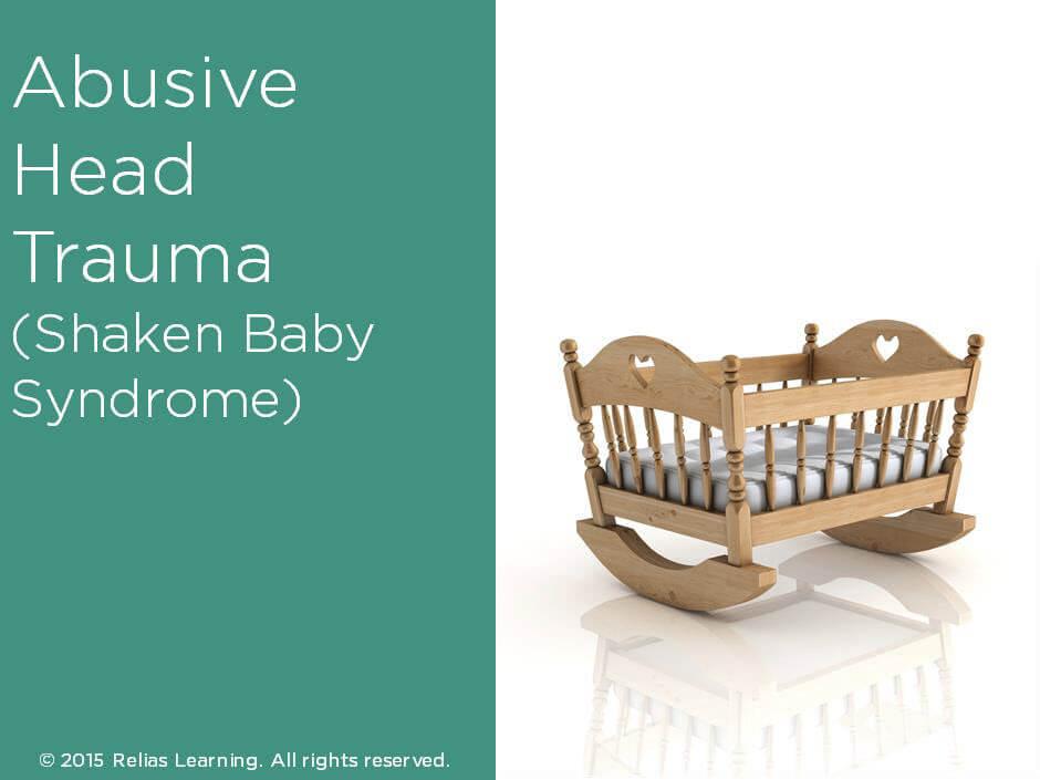 Abusive Head Trauma (Shaken Baby Syndrome)