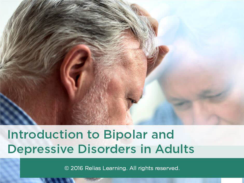 Introduction to Bipolar and Depressive Disorders in Adults