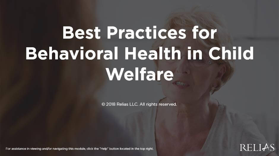 Best Practices for Behavioral Health in Child Welfare
