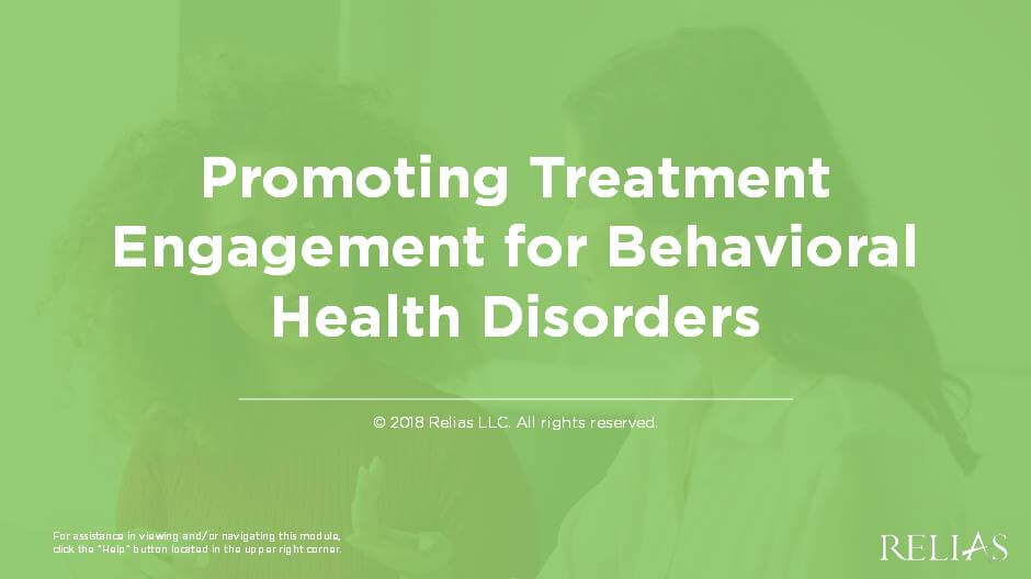 Promoting Treatment Engagement with Behavioral Health Disorders