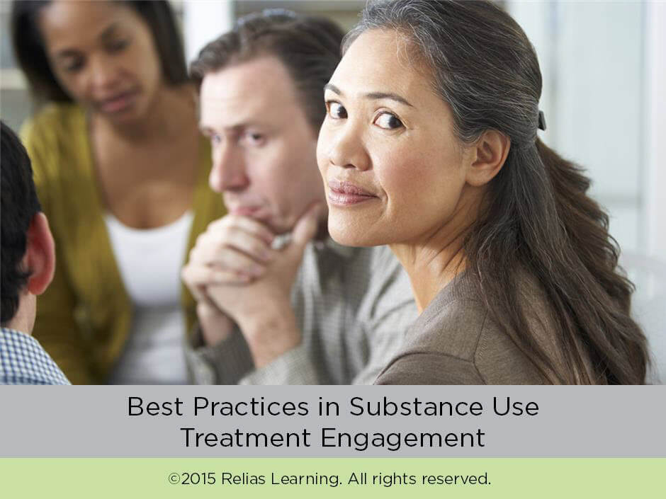 Best Practices in Substance Use Treatment Engagement