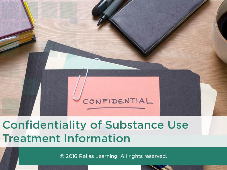 Confidentiality of Substance Use Treatment Information