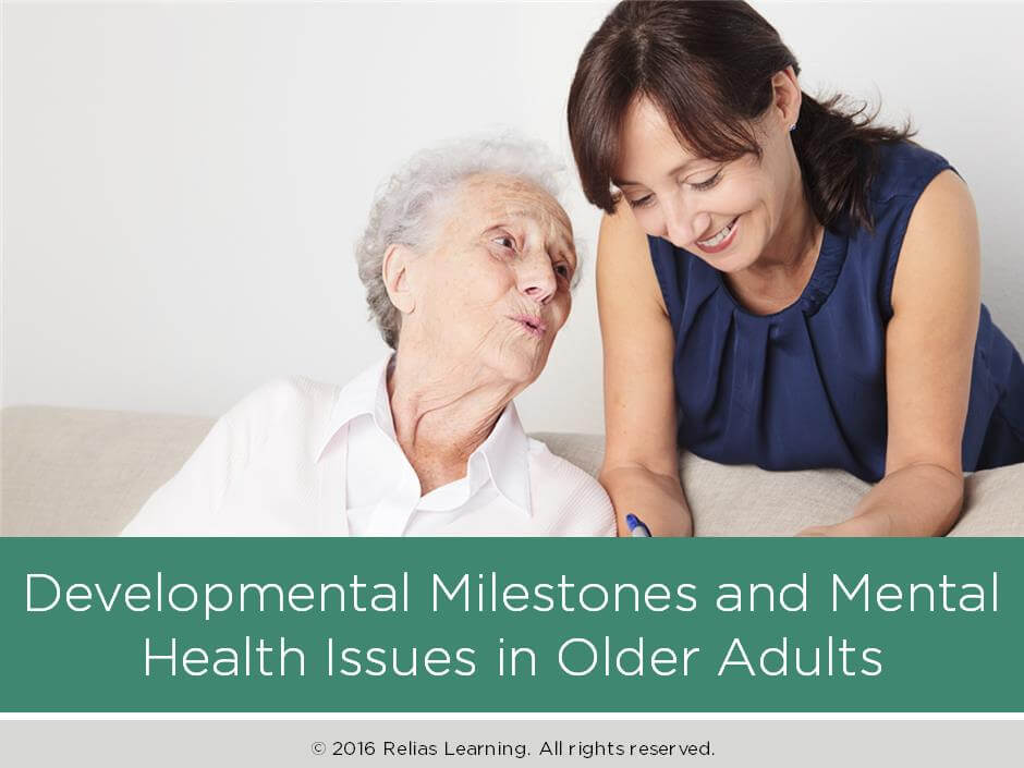Developmental Milestones and Mental Health Issues in Older Adults