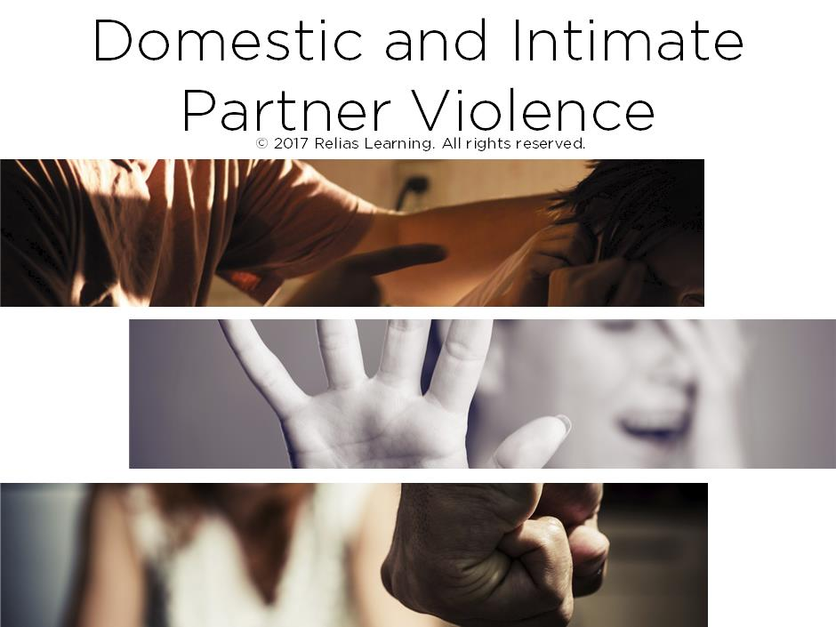 Domestic and Intimate Partner Violence