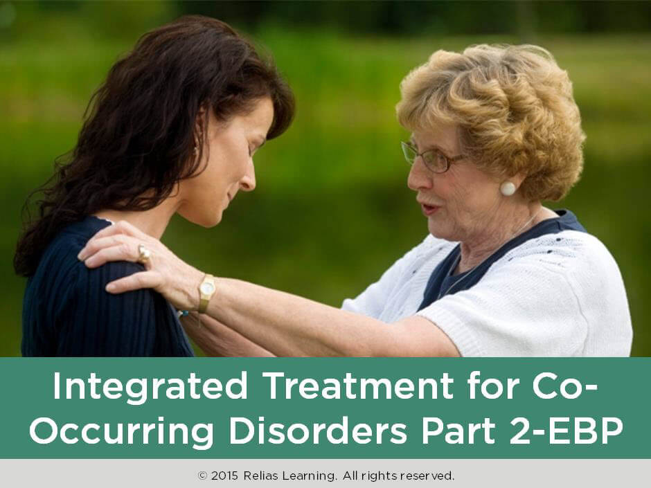 Integrated Treatment for Co-Occurring Disorders Part 2--EBP