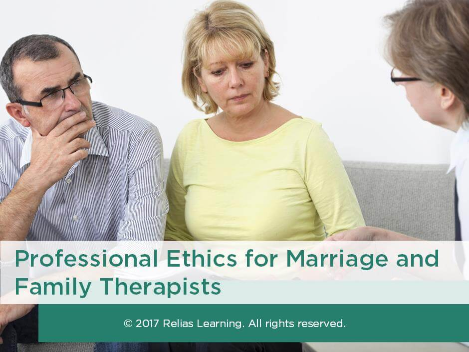 Professional Ethics for Marriage and Family Therapists