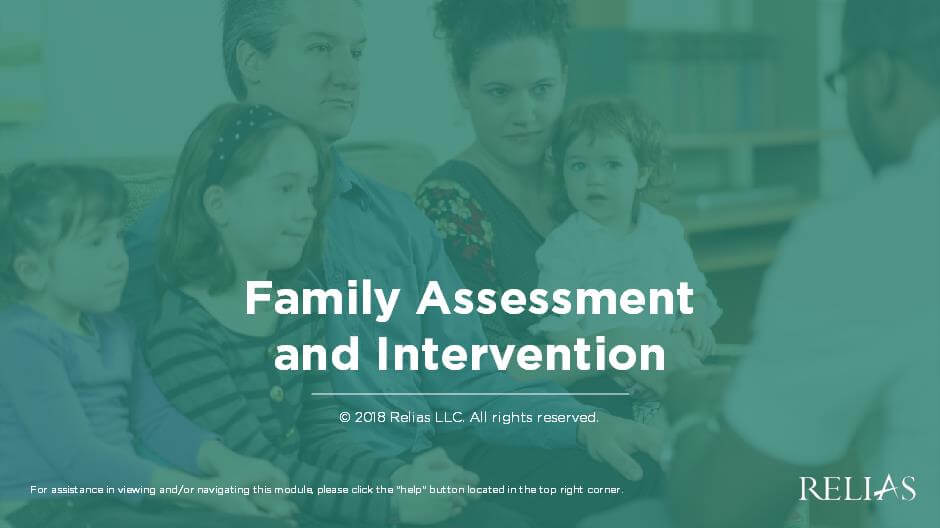 Family Assessment and Intervention