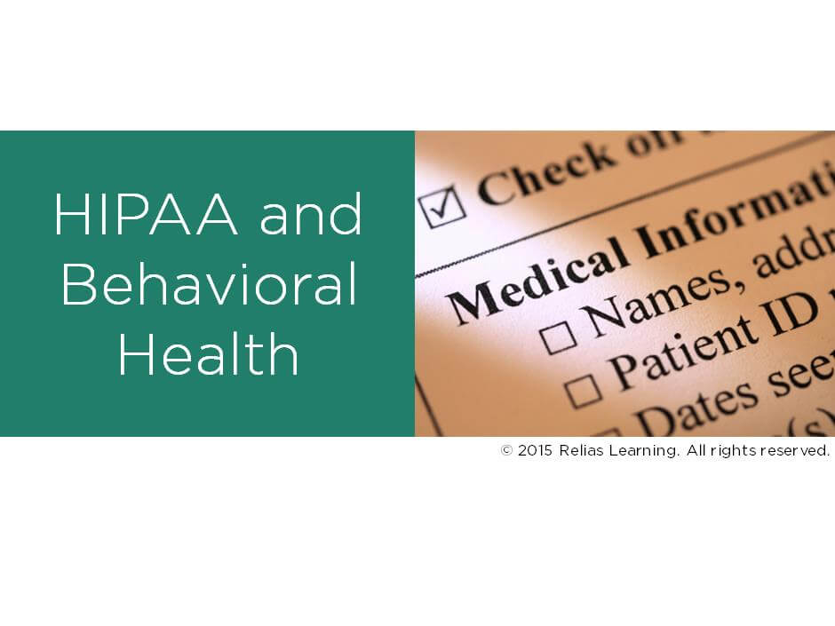 Hipaa And Behavioral Health Relias Academy