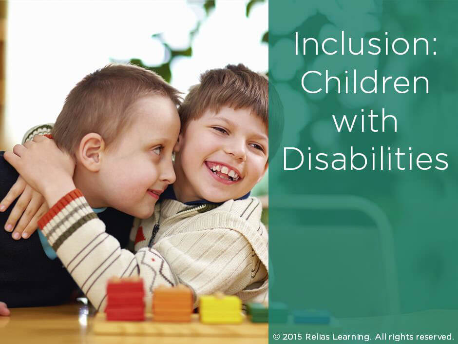 Inclusion: Children with Disabilities