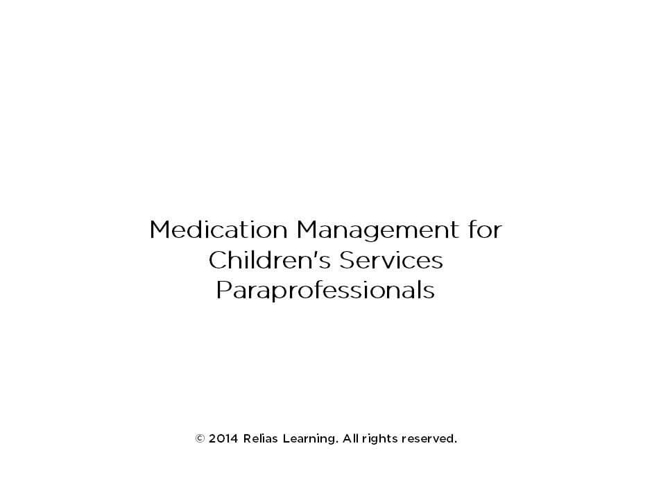 Medication Management for Children's Services Paraprofessionals