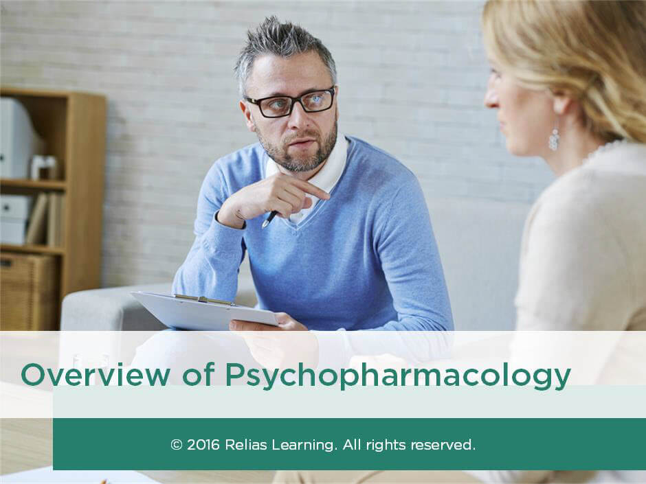 Overview of Psychopharmacology