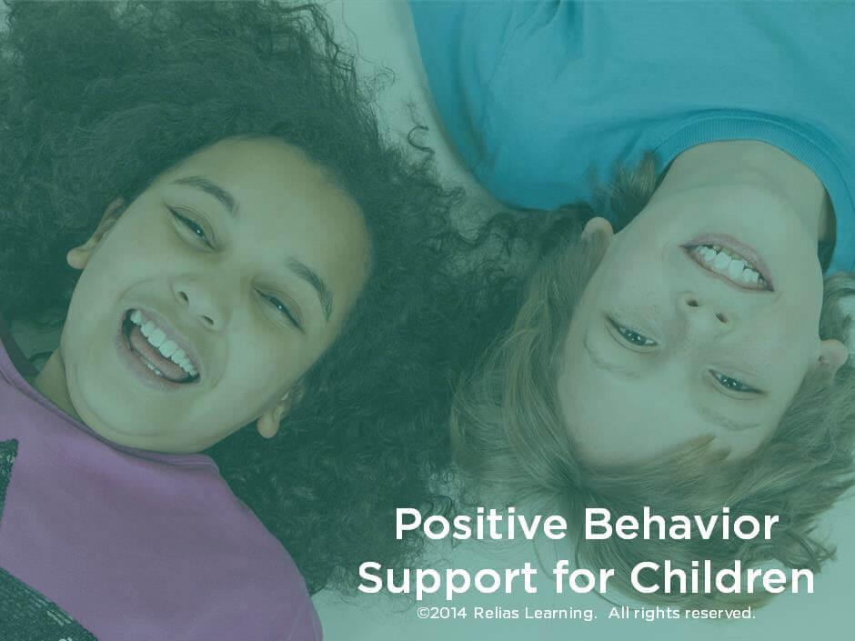 Positive Behavior Support for Children