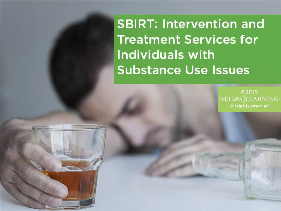 Sbirt Intervention And Treatment Services For Individuals With