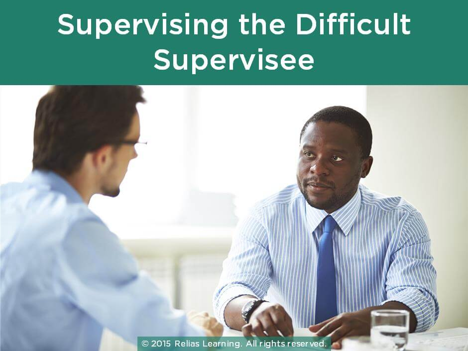Clinical Supervision: Supervising the Difficult Supervisee